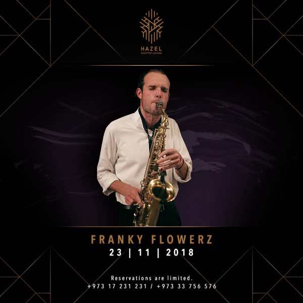 Hazel Rooftop Lounge - Franky Flowerz Live Act