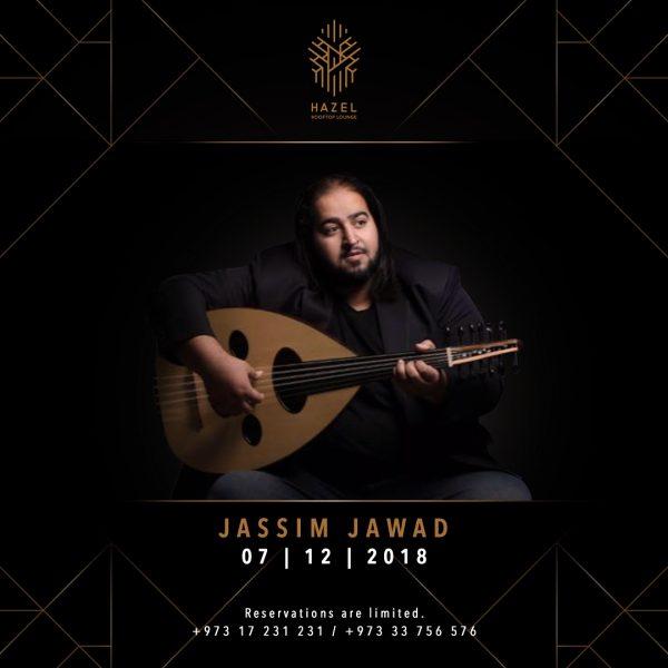 Hazel Rooftop Lounge - Jassim Jawad Live Act