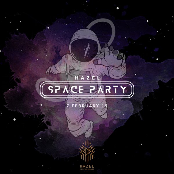 Hazel Rooftop Lounge - Space Party 2019