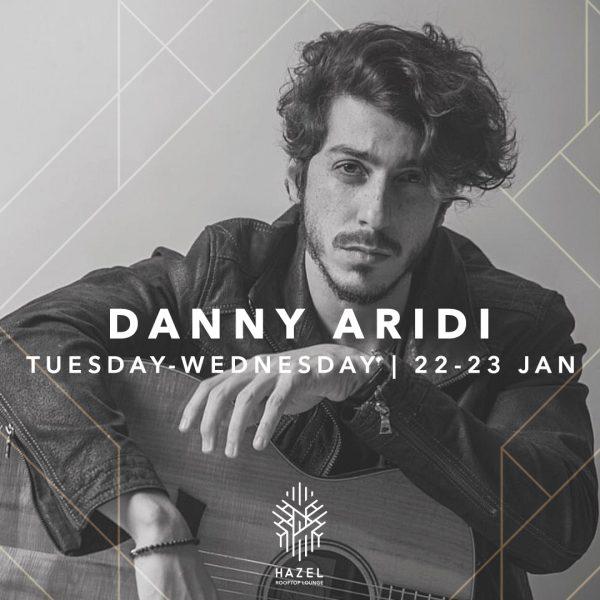Hazel Rooftop Lounge - Danny Aridi Live Act
