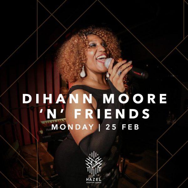 Hazel Rooftop Lounge - Dihann Moore Live Acts