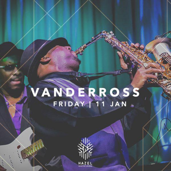 Hazel Rooftop Lounge - Vanderross Live Act