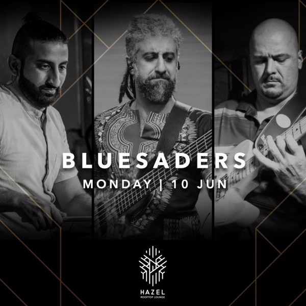 Hazel Rooftop Lounge - Bluesaders Live Act