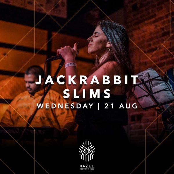 Hazel Rooftop Lounge _ Jackrabbit Slims Live Act