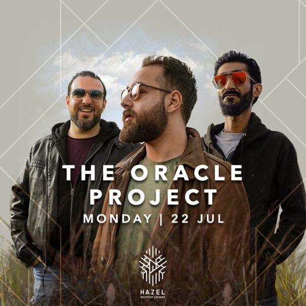 Hazel Rooftop Lounge - The Oracle Project Live Act