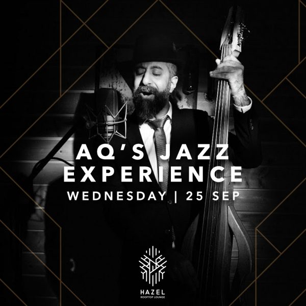 Hazel Rooftop Lounge - AQ's Jazz Experience Live Act