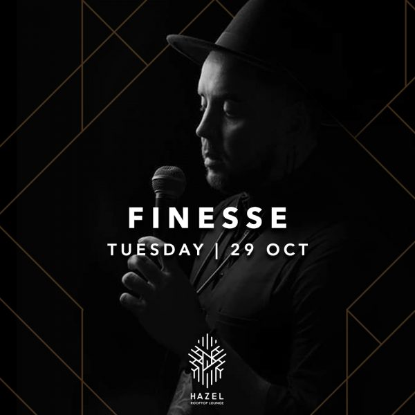 Hazel Rooftop Lounge - Finesse - 29 Oct