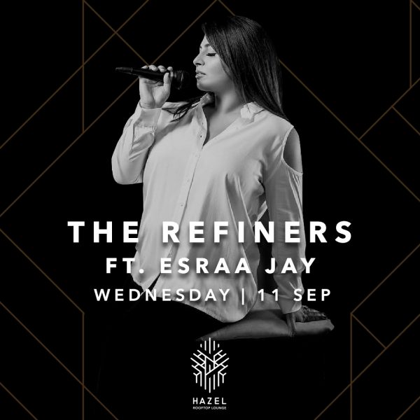 Hazel Rooftop Lounge - The Refiners Live Act