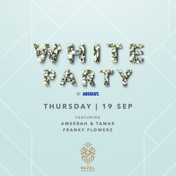 Hazel Rooftop Lounge - White Party by Absolut