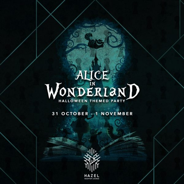 Hazel Rooftop Lounge - Alice in Wonderland - 31 October