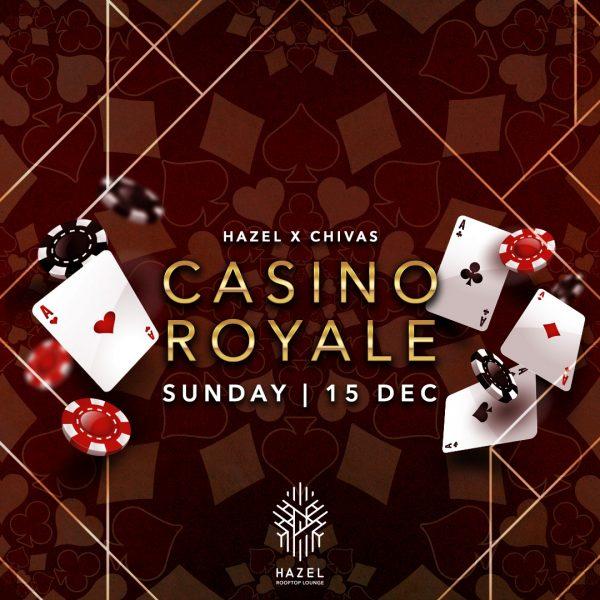 Hazel Rooftop Lounge - Hazel x Chivas - Casino Royale