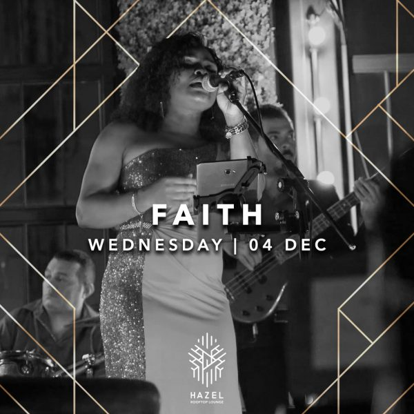 Hazel Rooftop Lounge - Faith - 4 December