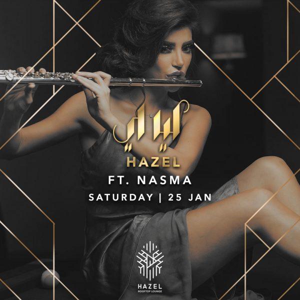 Hazel Rooftop Lounge - Layali Hazel - NASMA - 25 January