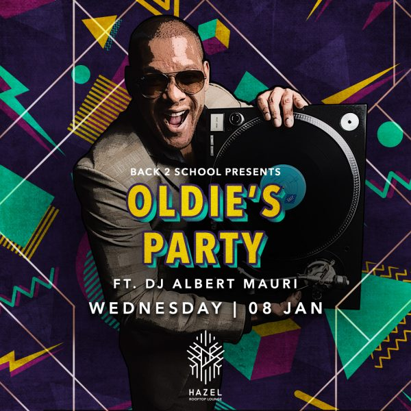 Hazel Rooftop Lounge - Oldie's Party - 8 January