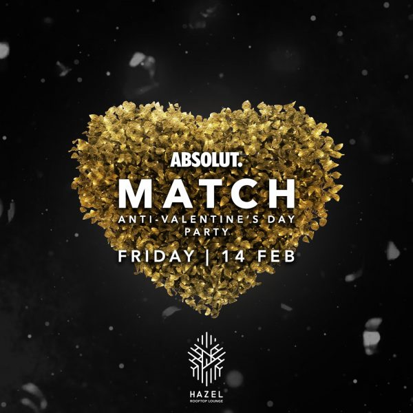 Hazel Rooftop Lounge - Absolut Match - 14 February