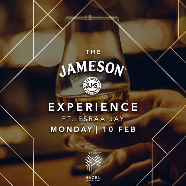 Hazel Rooftop Lounge - Jameson Experience - 10 Feb