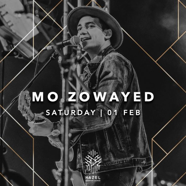 Hazel Rooftop Lounge - Mo Zowayed - 1 Feb