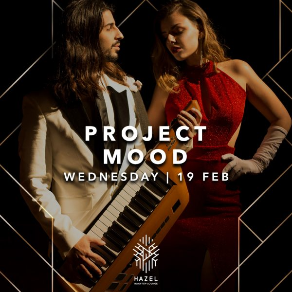 Hazel Rooftop Lounge - Project Mood - 19 Feb