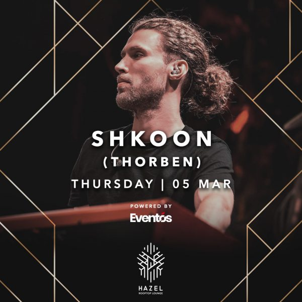 Hazel Rooftop Lounge - Shkoon - 5 March